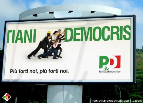 Il poster del PD ritoccato dalla Fondazione Daje