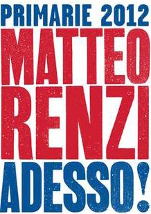 Il poster della campagna di Renzi per le primarie PD
