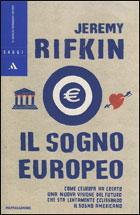 La copertina del libro 'Il sogno europeo' di Rifkin